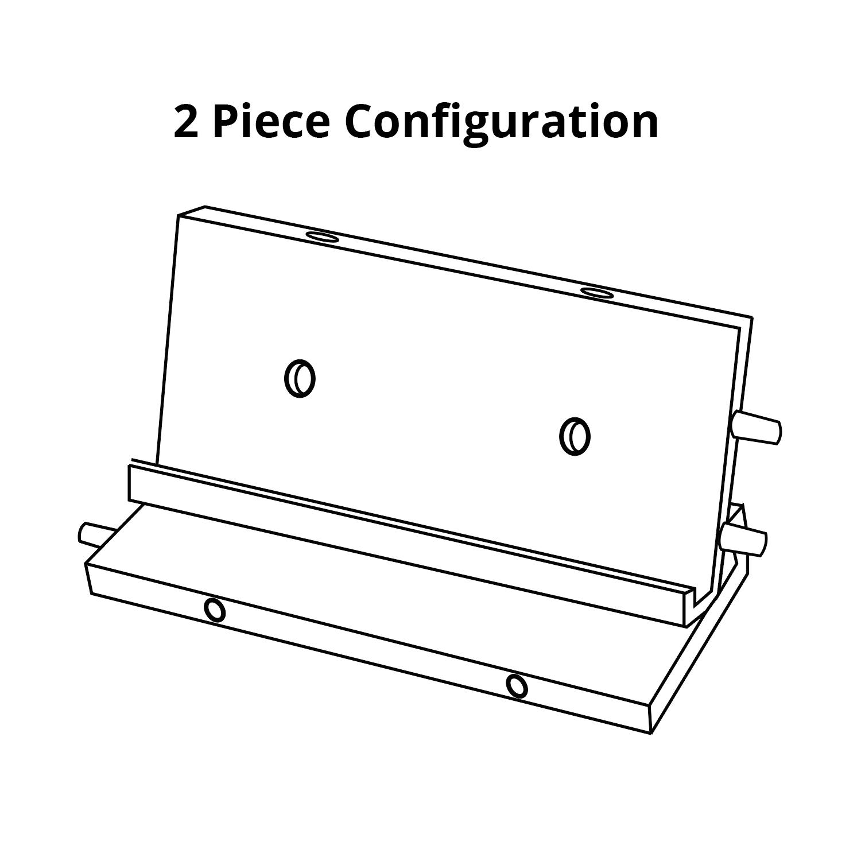 2 Piece Configuration